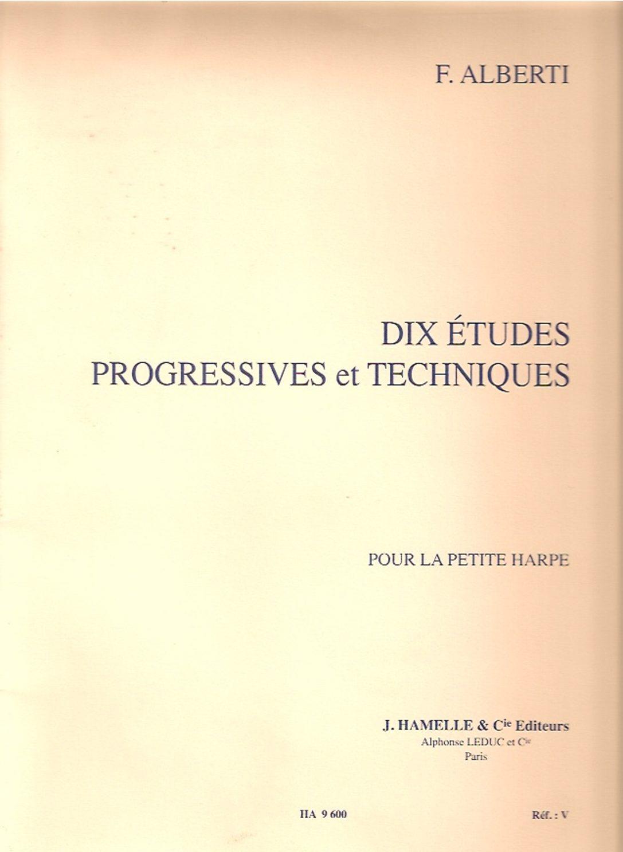 ALBERTI Dix Etudes Progressives Et Techniques